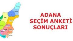 Adana Genel Seçim Anketi Sonuçları