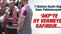 AKP'ye Oy Vermeyenler Kafir İlan Edildi