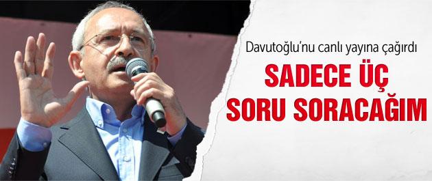 """Kılıçdaroğlu'dan Davutoğlu'na """"Hodri Meydan"""""""