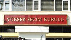 Genel Seçimler öncesi YSK'dan kritik karar!